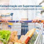 E-book_Contaminação_-_Higiene_Mãos_Girassol Química